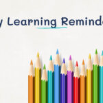 Friday Learning Reminders